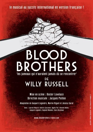 dossier de presse blood brothers - La compagnie Bewitched
