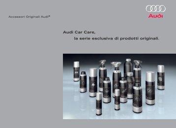 Audi Car Care, la serie esclusiva di prodotti originali.