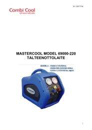MASTERCOOL MODEL 69000-220 TALTEENOTTOLAITE