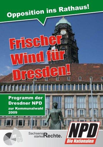 Frischer Wind für Dresden! - NPD-Dresden