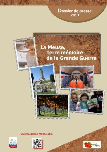 La Meuse, terre mémoire de la Grande Guerre