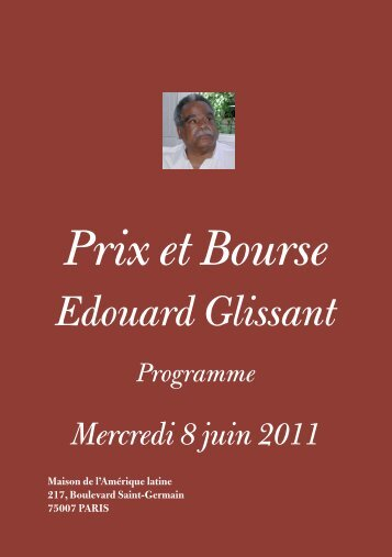 Prix et Bourse Edouard Glissant Programme ... - Université Paris 8