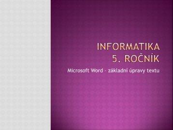 Microsoft Word – základní úpravy textu