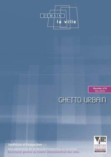 Ghetto urbain - Délégation interministérielle à la ville