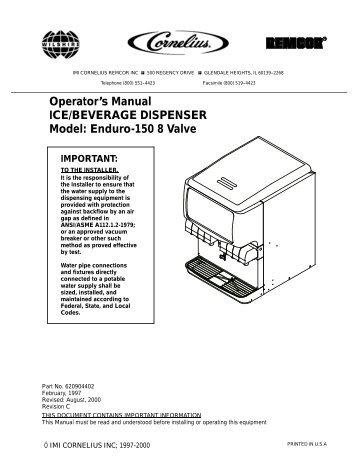 Operator's Manual ICE/BEVERAGE DISPENSER Model: Enduro ...