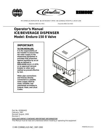 Operator's Manual ICE/BEVERAGE DISPENSER Model: Enduro ...