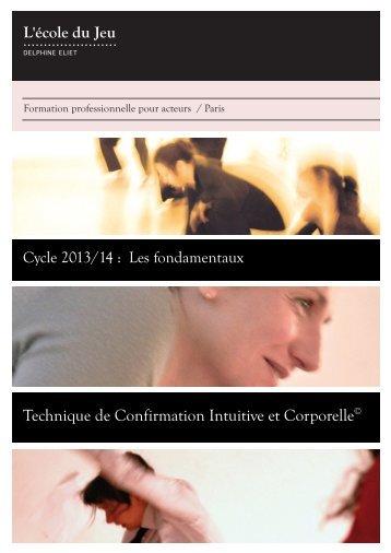Technique de Confirmation Intuitive et Corporelle© - Ecole du jeu