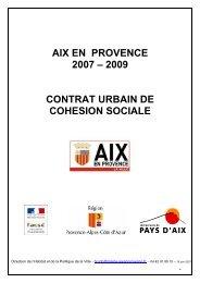 AIX EN PROVENCE 2007 – 2009 CONTRAT URBAIN DE ...