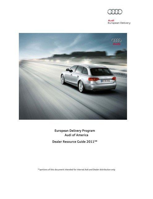 Audi European Delivery >> European Delivery Program Audi Of America Dealer Resource