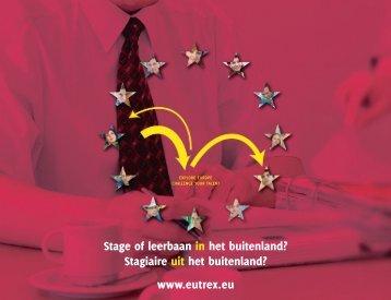 Stage of leerbaan in het buitenland? Stagiaire uit ... - www.eutrex.eu..