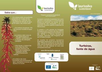 Tríptico Turfeiras, fonte de água - Uma floresta, um futuro - spea