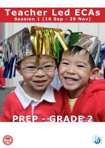 PREP - GRADE 2 Teacher Led ECAs