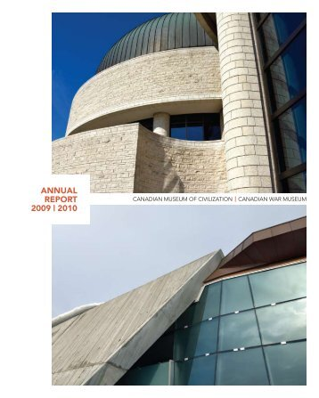 CMCC Annual Report, 2009-2010 - Canadian Museum of Civilization