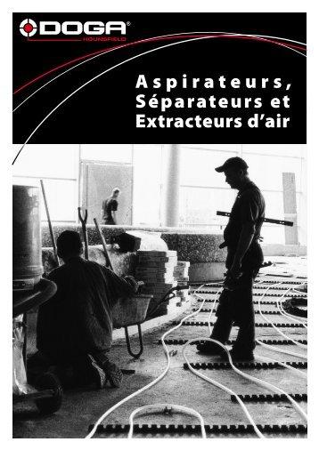 Aspirateurs, Séparateurs et Extracteurs d'air - Doga