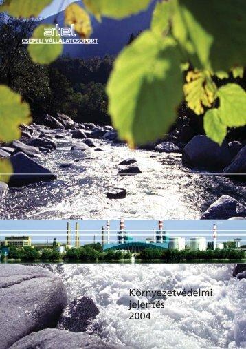 Környezetvédelmi Jelentés 2004 PDF (3.0 MB) - Alpiq Csepeli ...