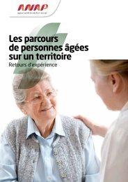 Les parcours de personnes âgées sur un territoire : retours d ... - Anap