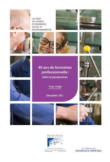 40 ans de formation professionnelle : Bilan et Perspective - CESE