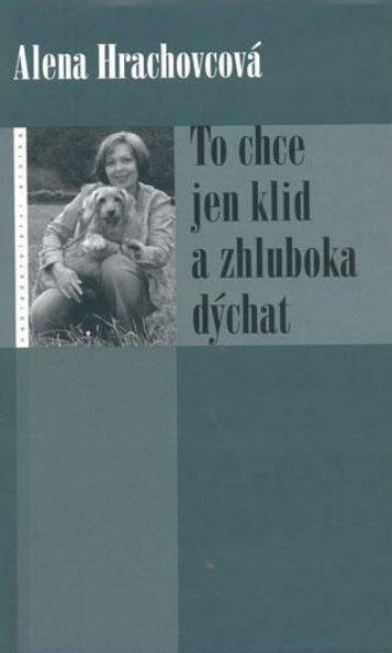 To chce jen klid a zhluboka dýchat - Databook.cz