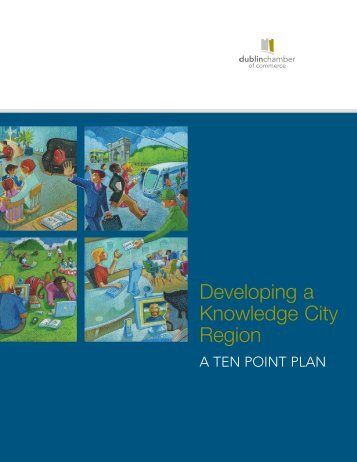 Developing a Knowledge City Region - Dublin Chamber of Commerce