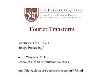 Lecture: Fourier Transform - biomachina.org