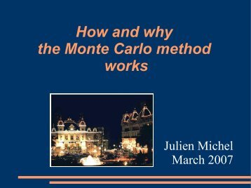How and why the Monte Carlo method works (pdf)