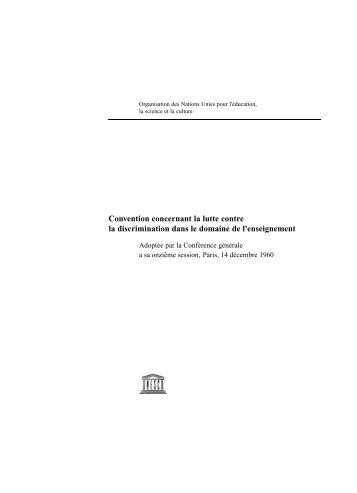 Convention concernant la lutte contre la discrimination ... - Unesco