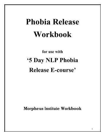 Phobia Release Workbook - Eliminate Phobia and Fear Now - with ...