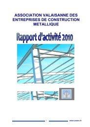 Rapport d'activité 2010 - Association Valaisanne des Entreprises de ...