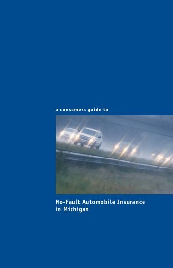 No-Fault Automobile Insurance in Michigan