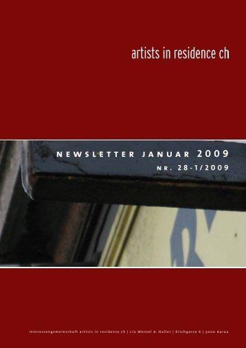 n e w s l e t t e r j a n u a r 2 0 0 9 - Artists-in-residence.ch