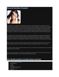 General Dentistry Houston Our dental practice includes these services: