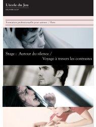 Stage : Autour du silence / Voyage à travers les ... - Ecole du jeu