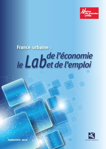Le Lab 2012 - Association des maires de grandes villes de France