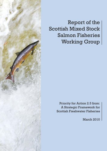 Report of the Scottish Mixed Stock Salmon Fisheries Working Group ...