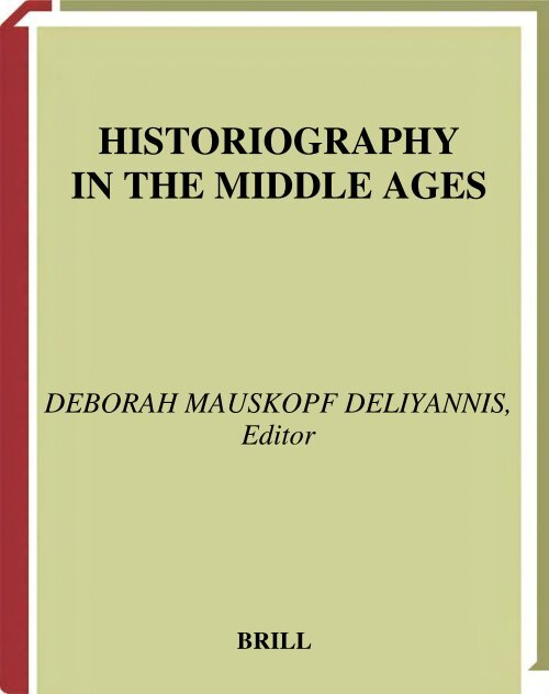HISTORIOGRAPHY IN THE MIDDLE AGES - Julian Emperor