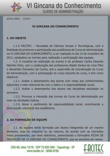 VI GINCANA DO CONHECIMENTO 1. DO OBJETO 1.1.A FACITEC ...