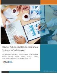 Global Advanced Driver Assistance Systems (ADAS) Market Size, Share, Trends, Segmentation, Forecast 2013 - 2020