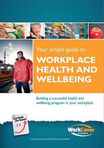 WORKPLACE HEALTH AND WELLBEING - WorkCover Tasmania
