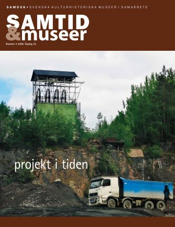 projekt i tiden - Sveriges Museer