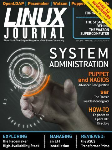 Linux Journal | April 2012 | Issue 216 - ACM Digital Library