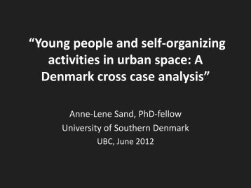 """Young people and self-organized activities in urban space"""