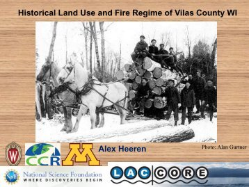 Historical Land Use and Fire Regime of Vilas County WI Alex Heeren