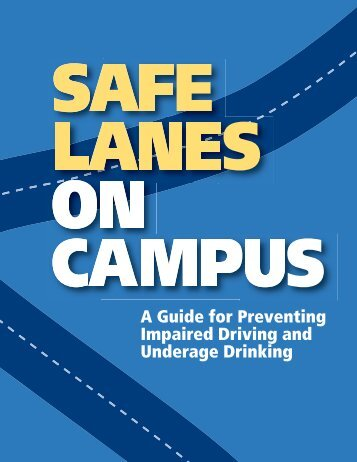 Safe Lanes on Campus - The Higher Education Center for Alcohol ...