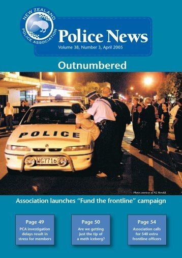 Police News April 05.indd - New Zealand Police Association