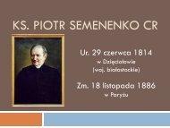 Życie i działalność ks. Piotra Semenenki (W. Mleczko CR)