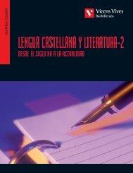 Lengua castellana y literatura-2 desde el siglo XX a ... - Vicens Vives