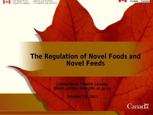 The Regulation of Novel Foods and Novel Feeds - Ontario ...