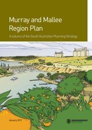 Murray and Mallee Region Plan - RDA Murraylands & Riverland Inc