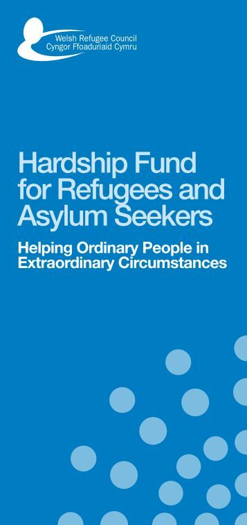 Hardship Fund for Refugees and Asylum Seekers - Welsh Refugee ...