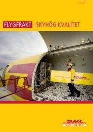 FLYGFRAKT - SKYHÖG KVALITET - DHL